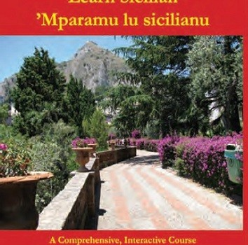 A Dream Realized: A Modern Grammar of Sicilian Is Now Available